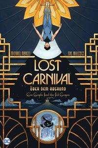 Michael Moreci: Lost Carnival: Über dem Abgrund, Buch