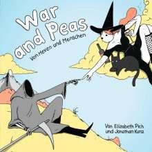 Jonathan Kunz: War and Peas, Buch