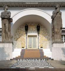 Thomas Hauffe: Art Nouveau München-Wien-Praha, Buch