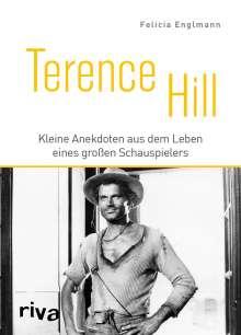 Felicia Englmann: Terence Hill, Buch