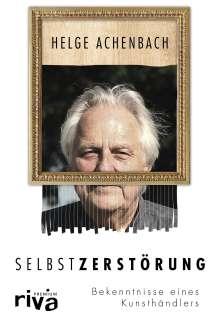 Helge Achenbach: Selbstzerstörung, Buch