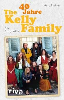 Cord Balthasar: 40 Jahre The Kelly Family, Buch