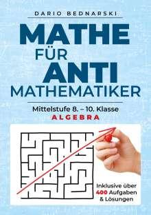 Dario Bednarski: Mathe für Antimathematiker - Algebra, Buch