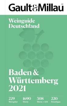 Christoph Wirtz: Gault&Millau Deutschland Weinguide Baden & Württemberg 2021, Buch