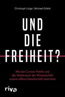 Christoph Lütge: Und die Freiheit?, Buch