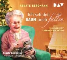 Renate Bergmann: Ich seh den Baum noch fallen. Renate Bergmanns Weihnachtsabenteuer, CD