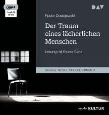 Fjodor M. Dostojewski: Der Traum eines lächerlichen Menschen, CD