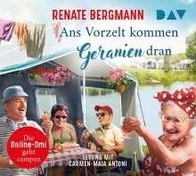Renate Bergmann: Ans Vorzelt kommen Geranien dran., 3 CDs