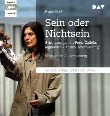 Klaus Pohl: »Sein oder Nichtsein«. Erinnerungen an Peter Zadeks legendäre Hamlet-Inszenierung, MP3-CD