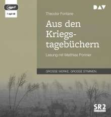 Theodor Fontane: Aus den Kriegstagebüchern, MP3-CD