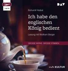 Bohumil Hrabal: Ich habe den englischen König bedient, MP3-CD