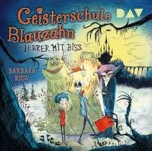 Geisterschule Blauzahn 1 Teil 1: Lehrer mit Biss, 2 CDs