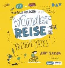 Jenny Pearson: Die unglaubliche Wunderreise des Freddie Yates, MP3-CD