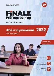 Heinz Klaus Strick: FiNALE Prüfungstraining Abitur Baden-Württemberg. Mathematik 2022, Buch