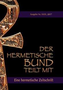 Johannes H. von Hohenstätten: Der hermetische Bund teilt mit: 23, Buch