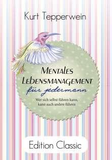 Kurt Tepperwein: Mentales Lebensmanagement für jedermann, Buch