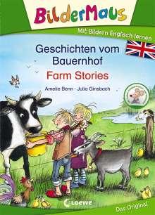 Amelie Benn: Bildermaus - Mit Bildern Englisch lernen - Geschichten vom Bauernhof - Farm Stories, Buch