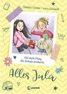 Sandra Grimm: Alles Jula 2 - Als mein Pony die Schule eroberte, Buch