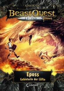 Adam Blade: Beast Quest Legend 6 - Eposs, Gebieterin der Lüfte, Buch