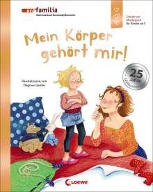 Dagmar Geisler: Mein Körper gehört mir! (Jubiläumsausgabe), Buch