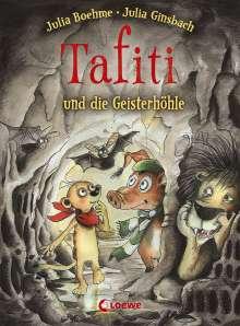 Julia Boehme: Tafiti und die Geisterhöhle, Buch
