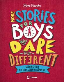 Ben Brooks: More Stories for Boys Who Dare to be Different - Geschichten, die dein Leben verändern, Buch