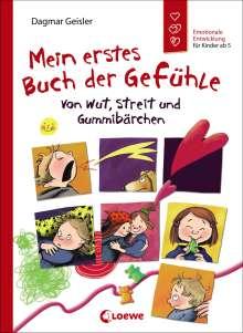 Dagmar Geisler: Mein erstes Buch der Gefühle - Von Wut, Streit und Gummibärchen, Buch
