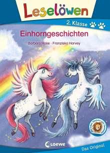 Barbara Rose: Leselöwen 2. Klasse - Einhorngeschichten, Buch