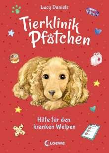 Lucy Daniels: Tierklinik Pfötchen 4 - Hilfe für den kranken Welpen, Buch