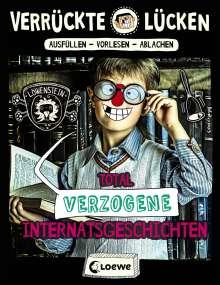 Jule Ambach: Verrückte Lücken - Total verzogene Internatsgeschichten, Buch