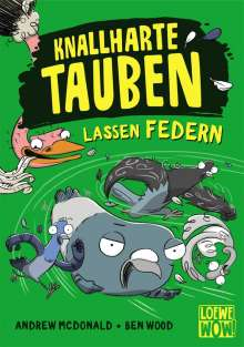Andrew Mcdonald: Knallharte Tauben lassen Federn, Buch