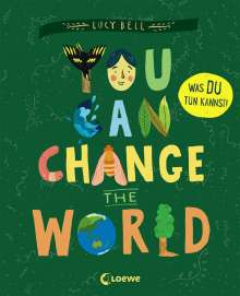 Lucy Bell: You Can Change the World, Buch