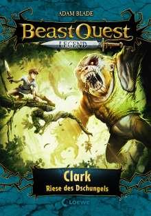 Adam Blade: Beast Quest Legend 8 - Clark, Riese des Dschungels, Buch
