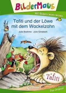 Julia Boehme: Bildermaus - Tafiti und der Löwe mit dem Wackelzahn, Buch