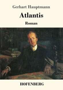 Gerhart Hauptmann: Atlantis, Buch