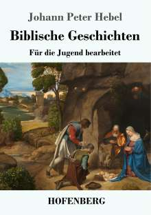Johann Peter Hebel: Biblische Geschichten, Buch