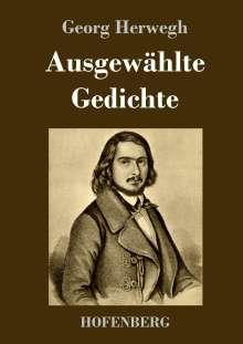 Georg Herwegh: Ausgewählte Gedichte, Buch