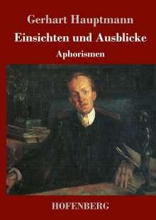 Gerhart Hauptmann: Einsichten und Ausblicke, Buch
