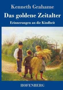 Kenneth Grahame: Das goldene Zeitalter, Buch