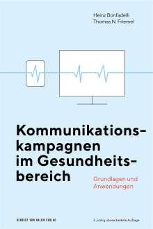 Heinz Bonfadelli: Kommunikationskampagnen im Gesundheitsbereich, Buch