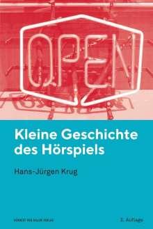 Hans-Jürgen Krug: Kleine Geschichte des Hörspiels, Buch