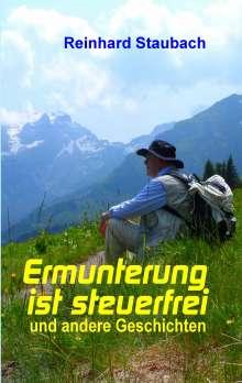 Reinhard Staubach: Ermunterung ist steuerfrei, Buch