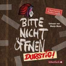 Charlotte Habersack: Durstig!, 2 CDs