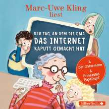 Der Tag, an dem die Oma das Internet kaputt gemacht hat, Der Ostermann, Prinzessin Popelkopf, CD