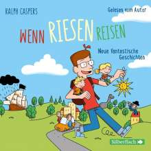 Ralph Caspers: Wenn Riesen reisen, 2 CDs