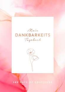 Mein Dankbarkeits-Tagebuch: Die schönsten Momente des Tages in 6 Minuten festhalten, Buch