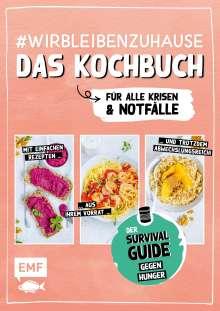 Dagmar Reichel: #wirbleibenzuhause - Das Kochbuch für alle Krisen und Notfälle, Buch
