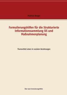 Mathias Berger: Formulierungshilfen für die Strukturierte Informationssammlung SIS und Maßnahmenplanung, Buch