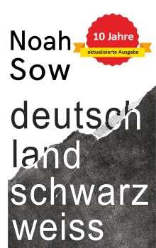 Noah Sow: Deutschland Schwarz Weiß, Buch