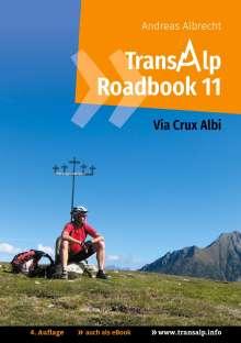 Andreas Albrecht: Transalp Roadbook 11: Via Crux Albi, Buch